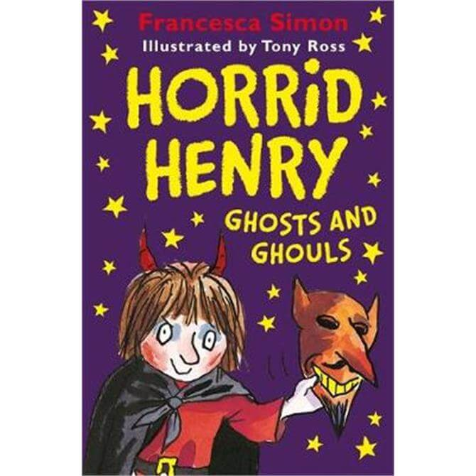 Horrid Henry Ghosts and Ghouls (Paperback) - Francesca Simon