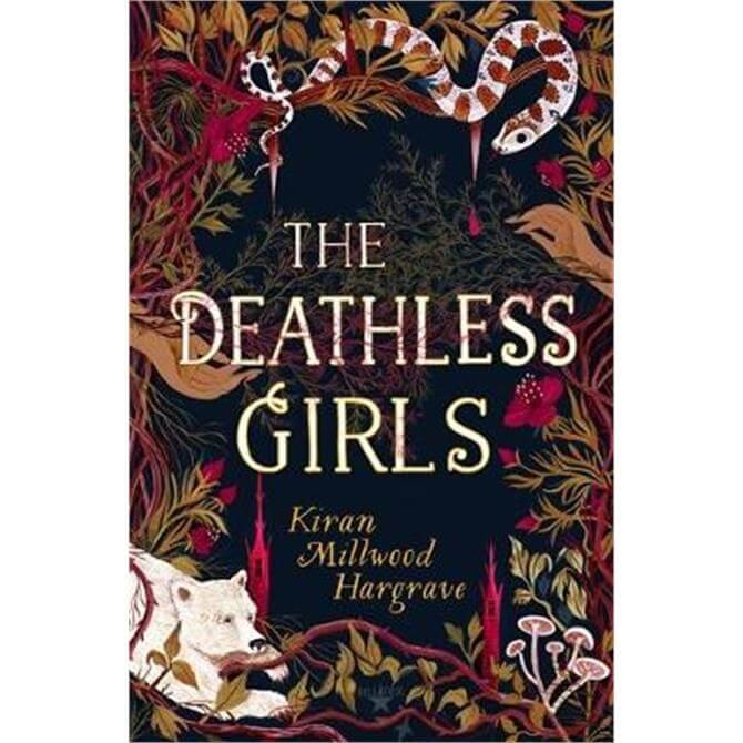 The Deathless Girls (Paperback) - Kiran Millwood Hargrave