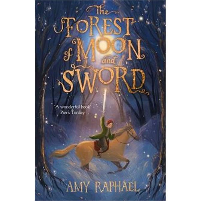 The Forest of Moon and Sword (Paperback) - Amy Raphael