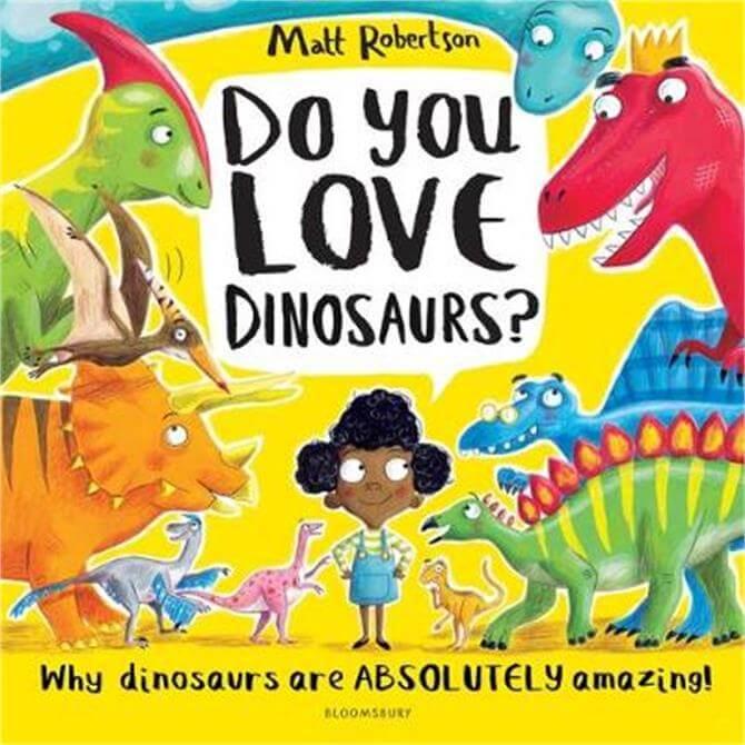 Do You Love Dinosaurs? (Paperback) - Matt Robertson