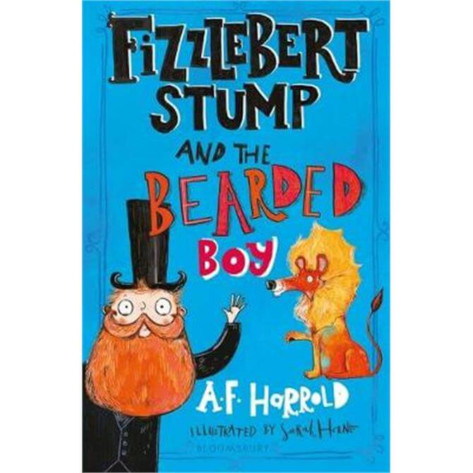 Fizzlebert Stump and the Bearded Boy (Paperback) - A.F. Harrold