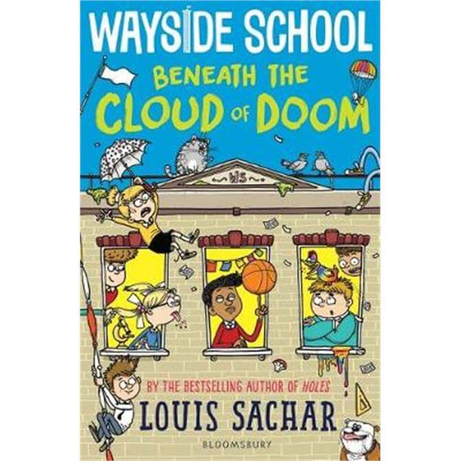 Wayside School Beneath the Cloud of Doom (Hardback) - Louis Sachar