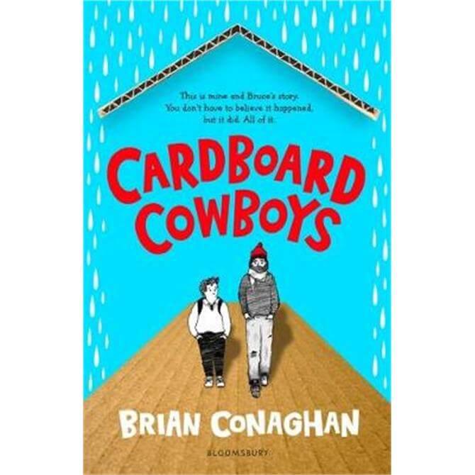 Cardboard Cowboys (Paperback) - Brian Conaghan