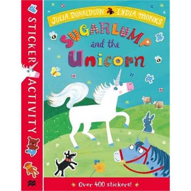 Sugarlump and the Unicorn Sticker Book (Paperback) - Julia Donaldson