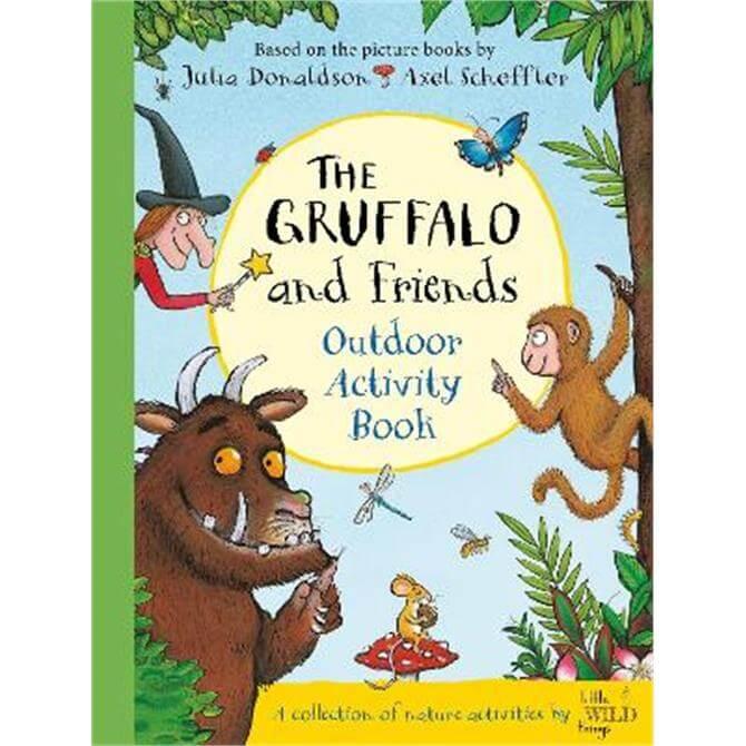 The Gruffalo and Friends Outdoor Activity Book (Hardback) - Julia Donaldson
