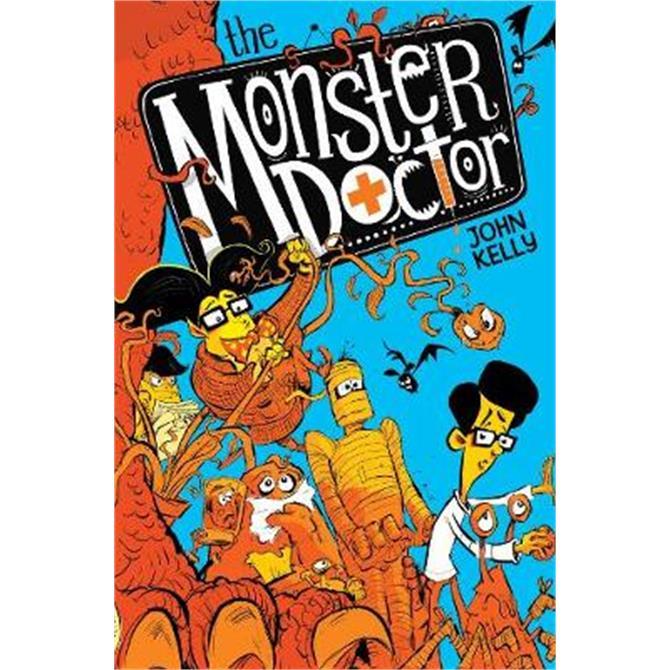The Monster Doctor (Paperback) - John Kelly