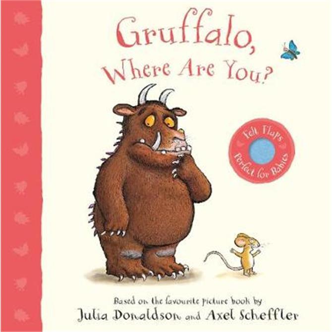 Gruffalo, Where Are You? - Julia Donaldson