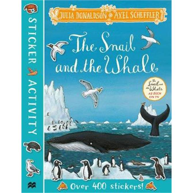 The Snail and the Whale Sticker Book (Paperback) - Julia Donaldson