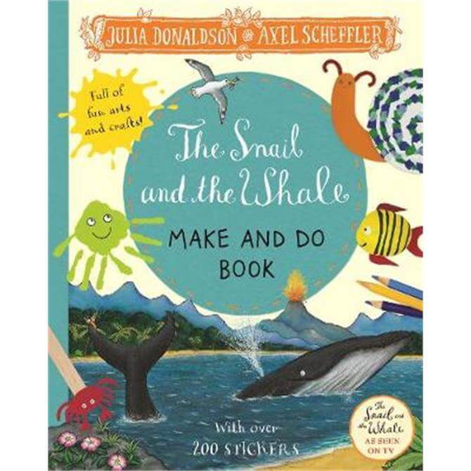 The Snail and the Whale Make and Do Book (Paperback) - Julia Donaldson