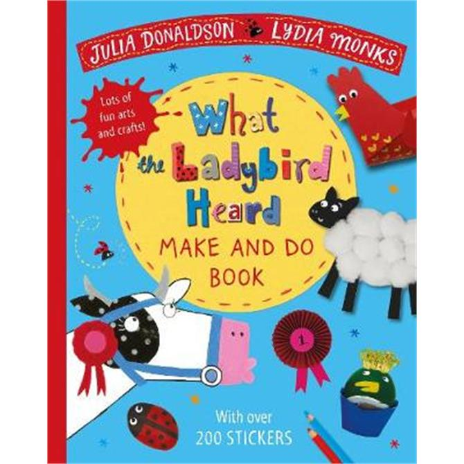 What the Ladybird Heard Make and Do (Paperback) - Julia Donaldson