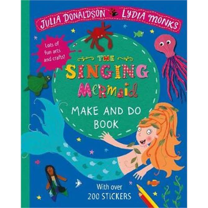 The Singing Mermaid Make and Do (Paperback) - Julia Donaldson