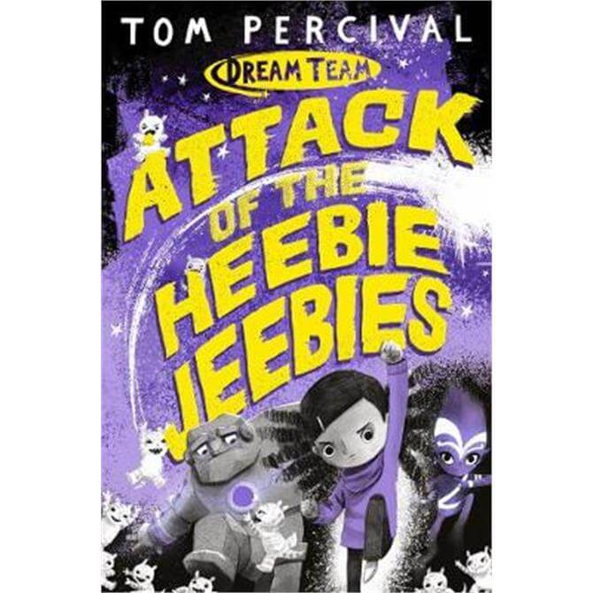 Attack of the Heebie Jeebies (Paperback) - Tom Percival (Author/Illustrator)
