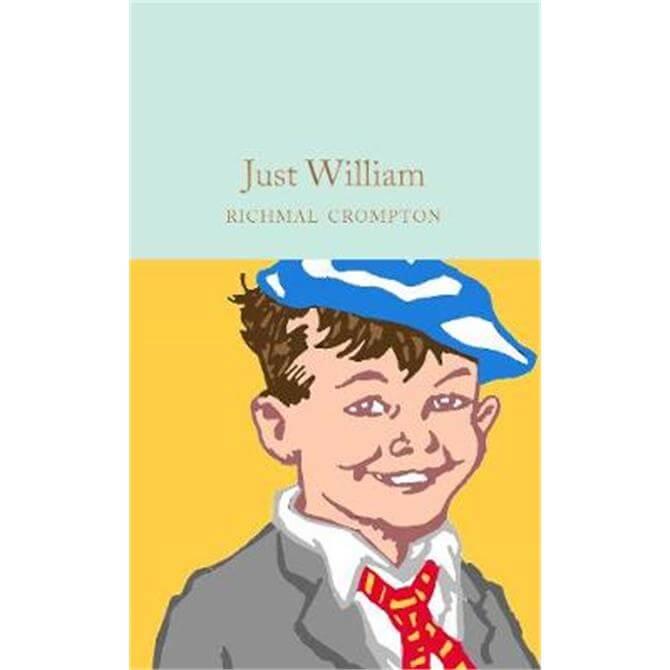 Just William (Hardback) - Richmal Crompton