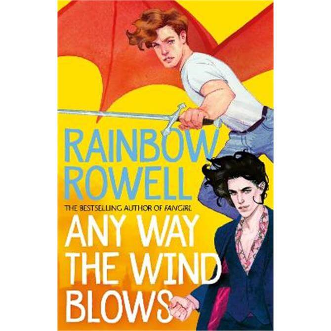 Any Way the Wind Blows (Hardback) - Rainbow Rowell