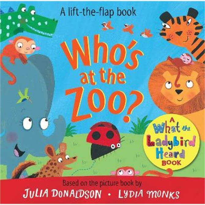 Who's at the Zoo? A What the Ladybird Heard Book - Julia Donaldson