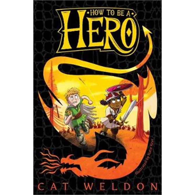 How to Be a Hero (Paperback) - Cat Weldon