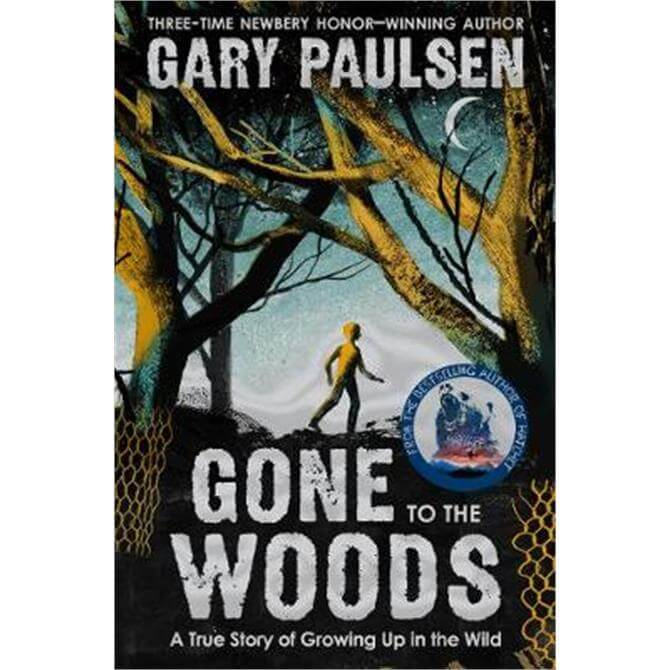 Gone to the Woods (Paperback) - Gary Paulsen