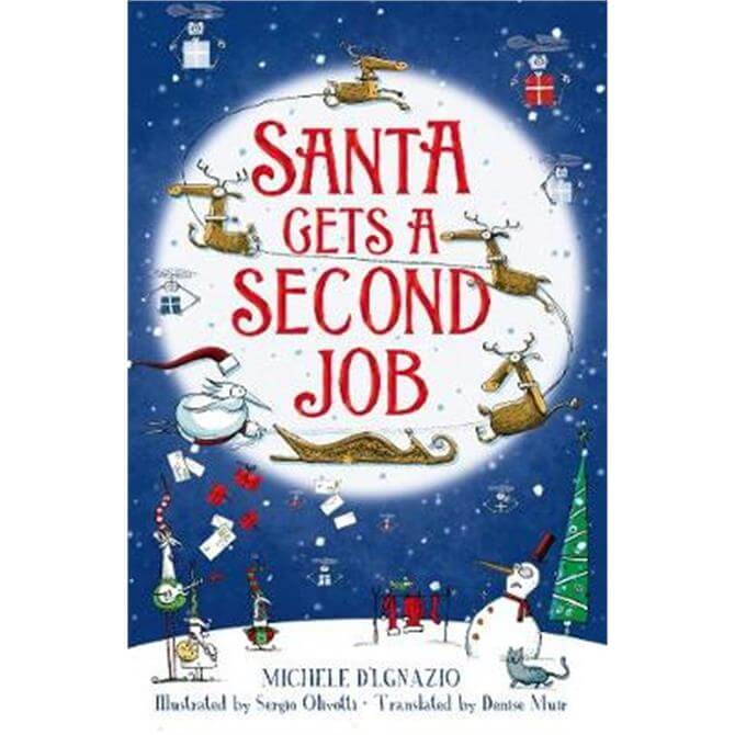 Santa Gets a Second Job (Hardback) - Michele D'Ignazio