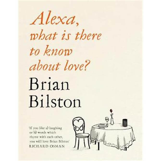 Alexa, what is there to know about love? (Hardback) - Brian Bilston