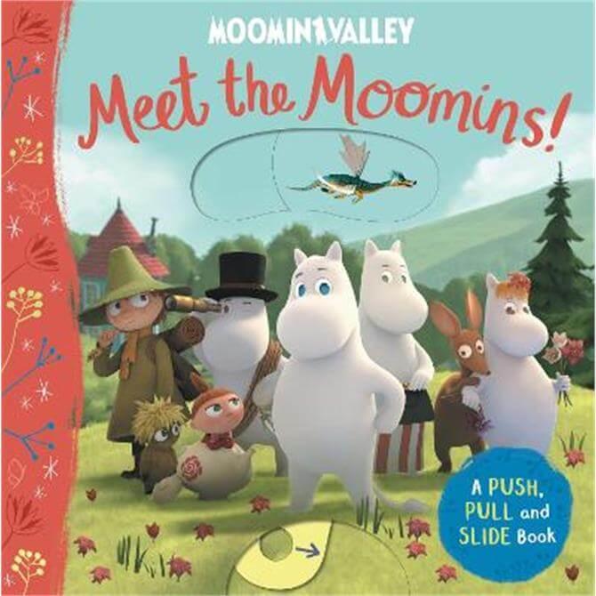 Meet the Moomins! A Push, Pull and Slide Book - Macmillan Children's Books