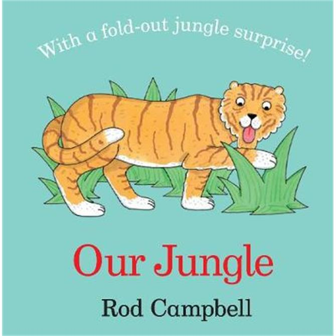 Our Jungle - Rod Campbell