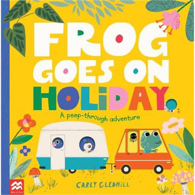 Frog Goes on Holiday (Paperback) - Carly Gledhill