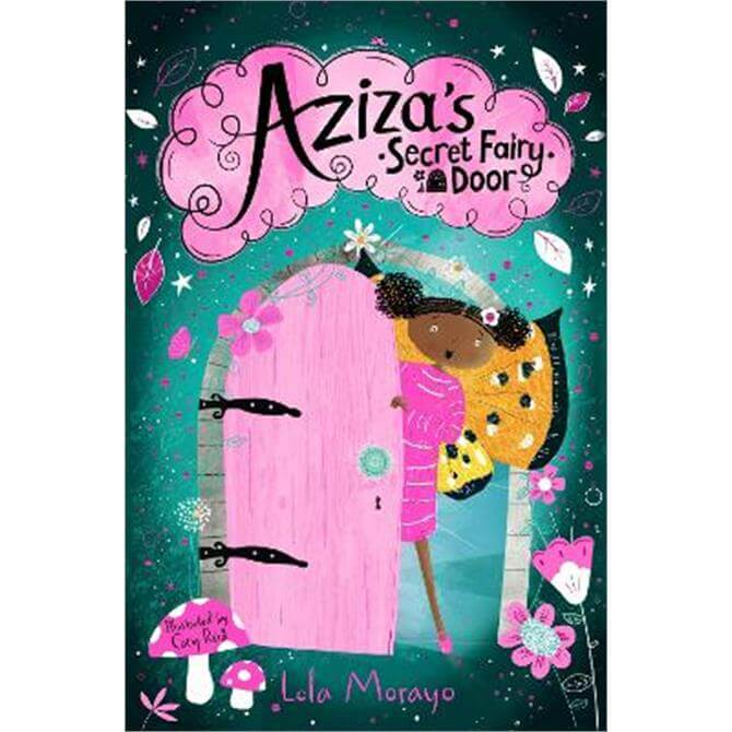 Aziza's Secret Fairy Door (Paperback) - Lola Morayo