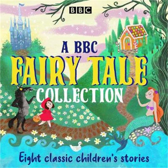 A BBC Fairy Tale Collection