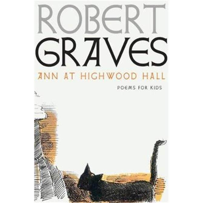 Ann At Highwood Hall (Hardback) - Robert Graves