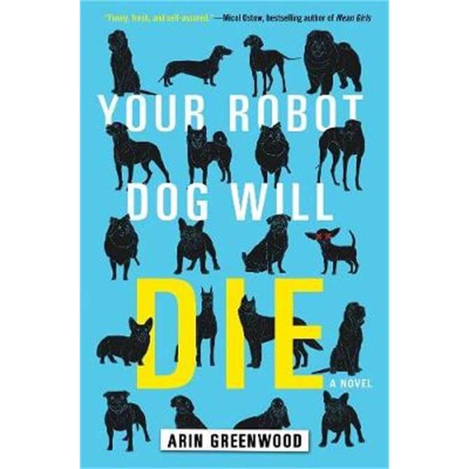 Your Robot Dog Will Die (Paperback) - Arin Greenwood