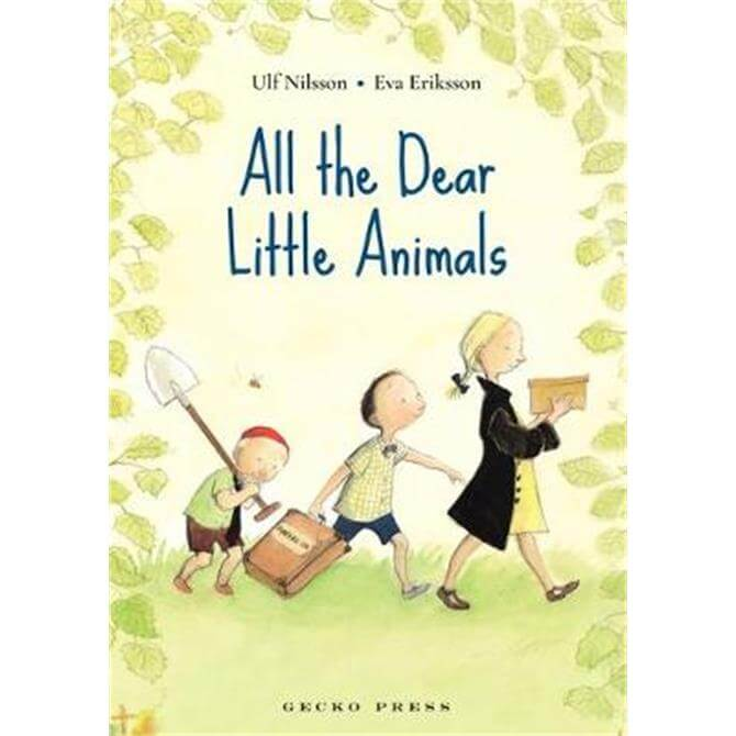 All the Dear Little Animals (Paperback) - Ulf Nilsson