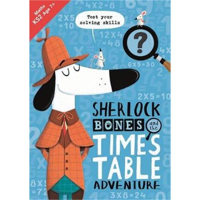 Sherlock Bones and the Times Table Adventure (Paperback) - Kirstin Swanson (Author)