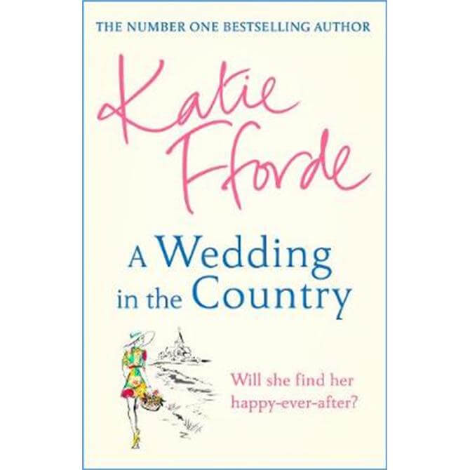 A Wedding in the Country (Hardback) - Katie Fforde
