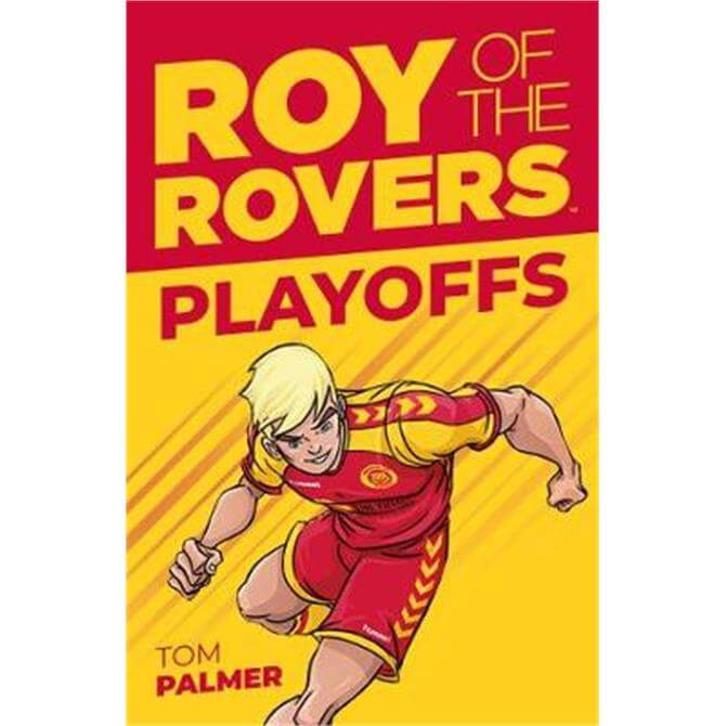 Roy of the Rovers (Paperback) - Tom Palmer