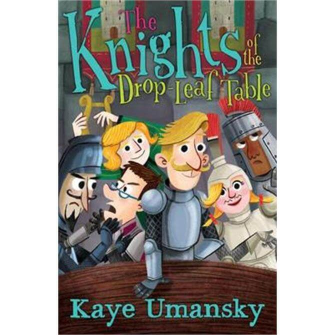 The Knights of the Drop-Leaf Table (Paperback) - Kaye Umansky