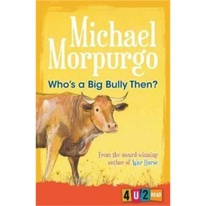 Who's a Big Bully Then? (Paperback) - Michael Morpurgo