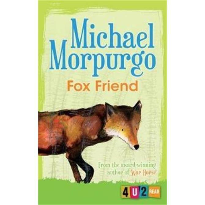 Fox Friend (Paperback) - Michael Morpurgo
