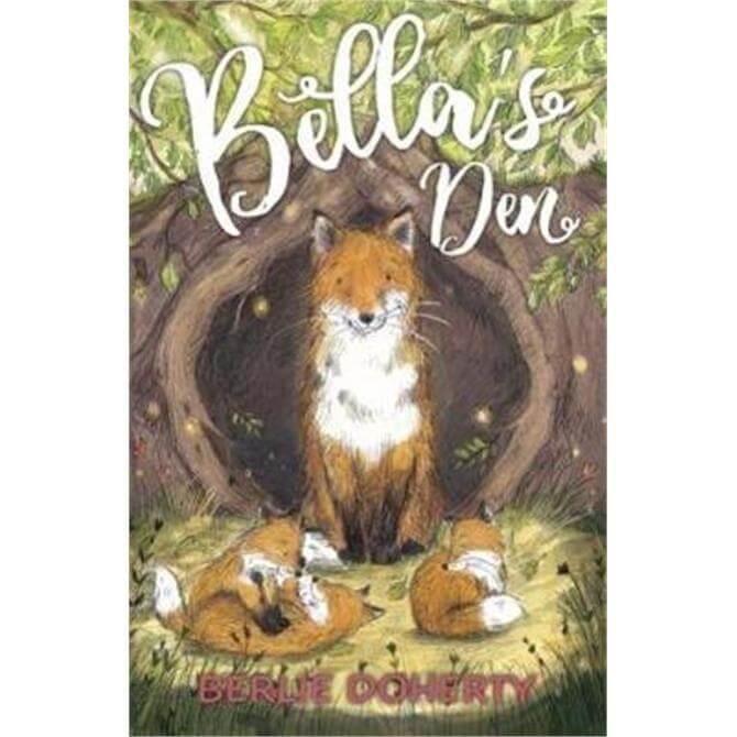 Bella's Den (Paperback) - Berlie Doherty