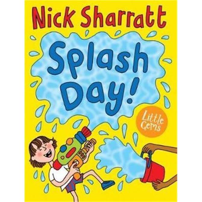Splash Day! (Paperback) - Nick Sharratt