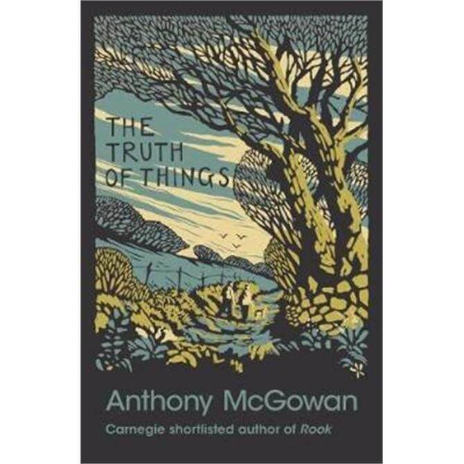 The Truth of Things (Paperback) - Anthony McGowan