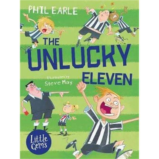 The Unlucky Eleven (Paperback) - Phil Earle