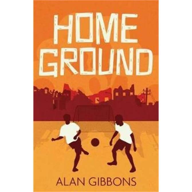 Home Ground (Paperback) - Alan Gibbons