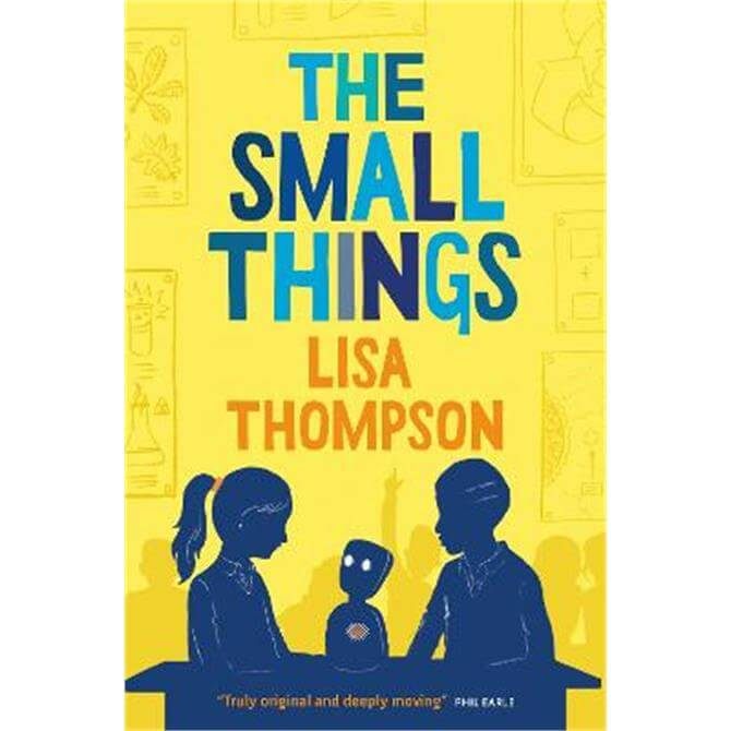 The Small Things (Paperback) - Lisa Thompson