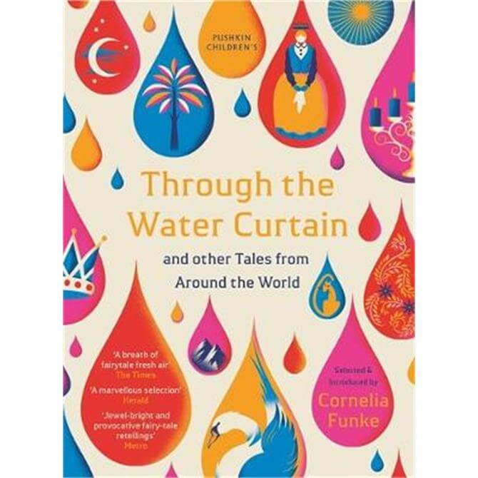 Through the Water Curtain and other Tales from Around the World (Paperback) - Cornelia Funke