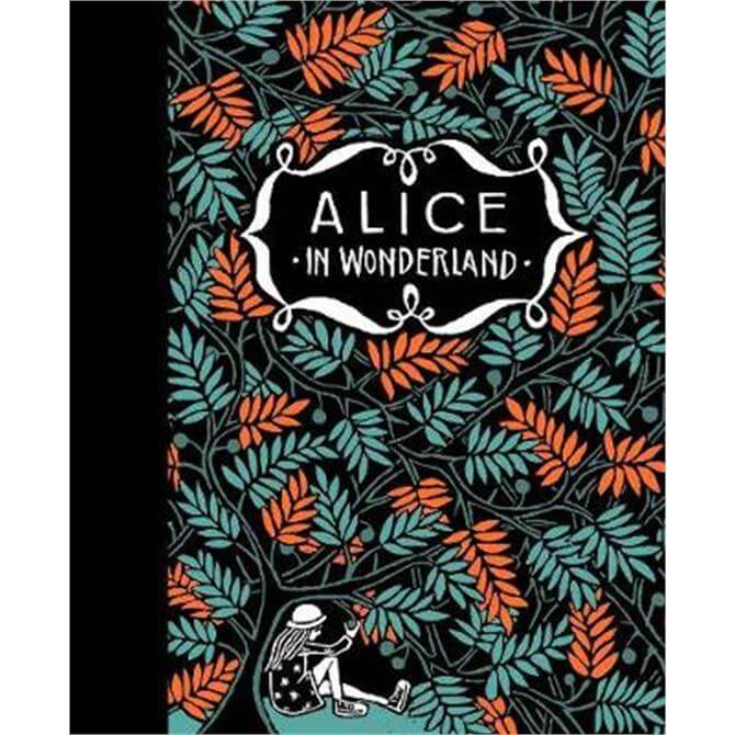 Alice's Adventures in Wonderland & Through the Looking-Glass (Hardback) - Floor Rieder
