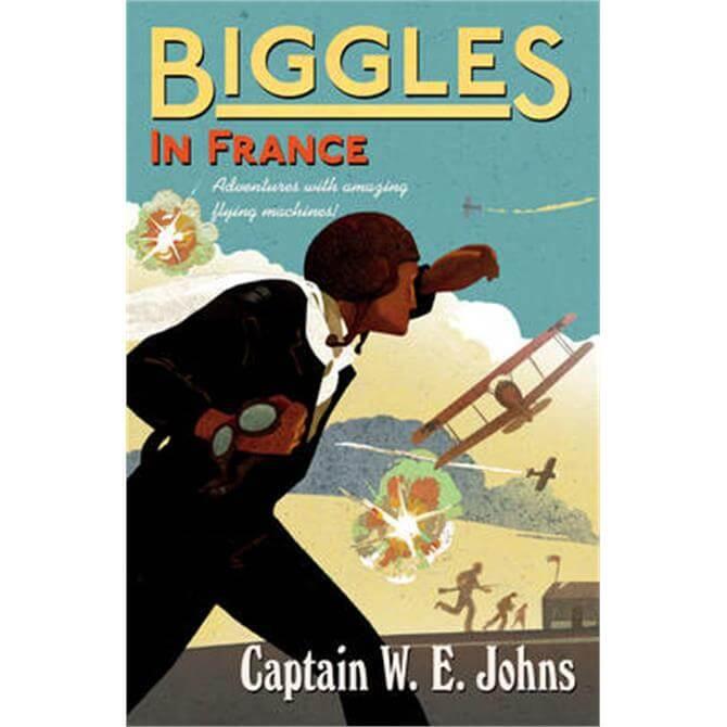 Biggles in France (Paperback) - W E Johns