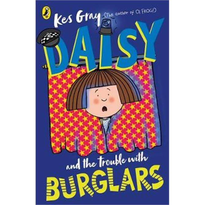 Daisy and the Trouble with Burglars (Paperback) - Kes Gray