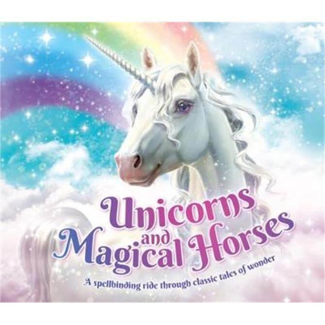 Unicorns and Magical Horses (Paperback) - Katherine Roberts