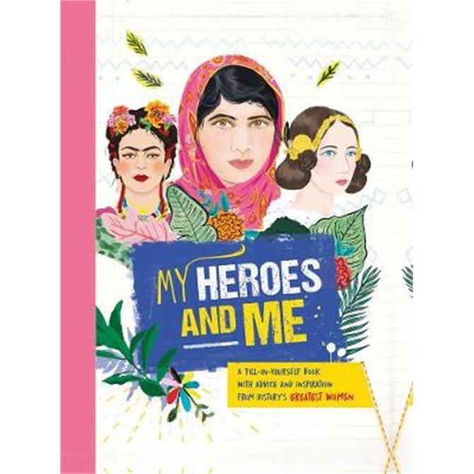 My Heroes and Me (Hardback) - Anna Brett