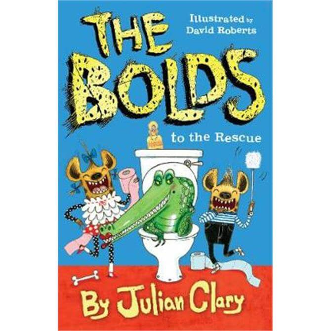 The Bolds to the Rescue (Paperback) - Julian Clary
